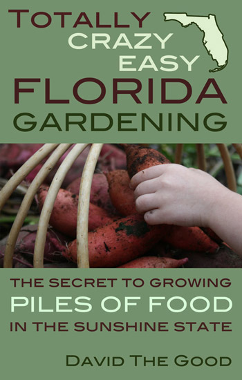 Totally_Crazy_Easy_Florida_Gardening_350